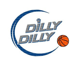 Dilly Dilly Basketball funny printable Digital download cut file  SVG, DXF, PNG, EpS, PdF