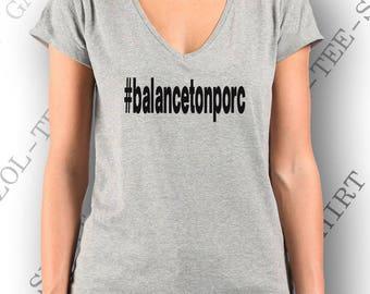 "T-shirt femme message ""#balancetonporc""."