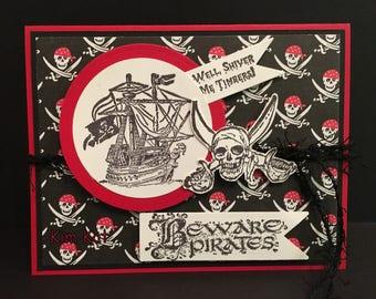 PIRATES Card 3D Pop Up Beware Shiver Me Timbers Pirate Ship Halloween Stampin Up OOAK Mixed Media Handmade