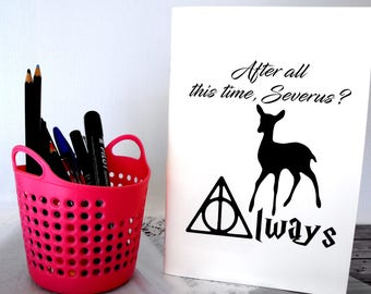 Harry Potter deer journal After all this time always Harry potter gift for her Severus snape always Harry potter stationery Potterhead gift
