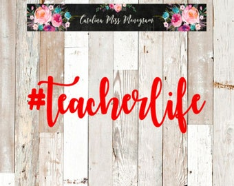 Teacher Decal | Teacher Life Decal | #teacherlife | Vinyl Decal | Laptop Decal | Car Decal | Water Bottle Decal | Yeti Decal