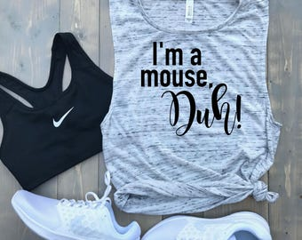 I'm a Mouse, Duh! // Mean Girls Muscle Tank // Cute Gym Tank Top // Crossfit // Barre // Halloween Costume