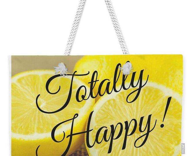 """Weekender Lemon Tote Bag """"Totally Happy"""""""
