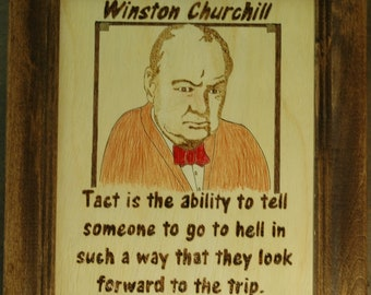 Winston Churchill - Wood Burned portrait and quote