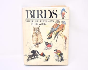 BIRDS their life * their ways * their world /hardcover book