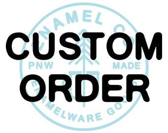 Your Custom Mug Order from Enamel Co.