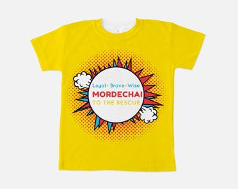 Mordechai to the Rescue Superhero T: Loyal, Brave, Wise