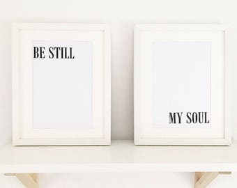 Be Still My Soul 2 X A4 Prints