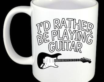 Mug - Electric Guitar - I'd Rather Be Playing Guitar Mug Guitarist / Guitaring