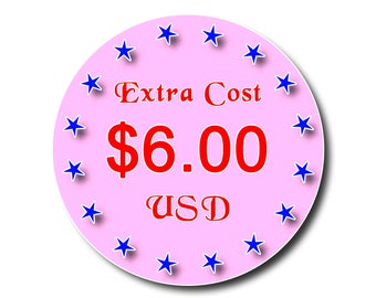 Extra Cost Payment USD 6.00