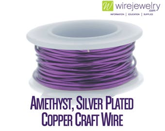 Amethyst, Silver Plated Copper Craft Wire, Round, Various Gauges and Lengths