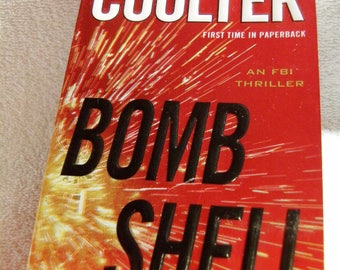 BOMB SHELL by Catherine Coulter @ 2013