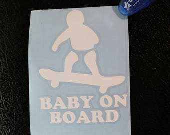 Baby On Board Skateboard Safety Decal Any Size Any Colors
