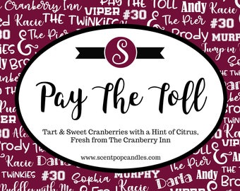 Pay The Toll, Cranberry Inn Series, Beth Ehemann Inspired Soy Candle