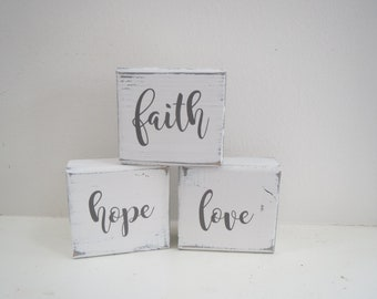 Faith Hope Love/Block Signs/Distressed Signs/Cottage Decor/Shelf Signs/Rustic Signs/Block Letters/Home Decor