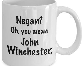 JOHN WINCHESTER - Supernatural Inspired Mug - Funny TV Show Fan Gift - Negan - 11 oz white coffee tea cup