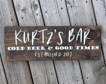 Personalized Bar Sign: Cold Beer & Good Times Established Wood Sign | Custom | Home Decor | Rustic | Made to Order