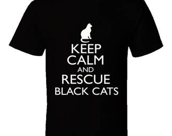 Funny cat Tshirt,rescue cat tshirt,cat lover tshirt,cat lover clothes,black cat tshirt,cat lover gifts,Keep Calm And Rescue Black Cats
