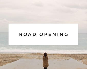 Road Opening