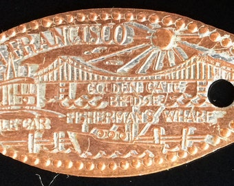 San Francisco Fishermans Wharf Golden Gate Bridge Cable Car elongated penny with hole ready to wear souvenir penny San Francisco California