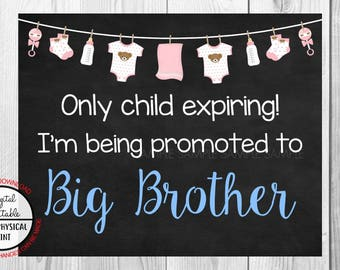 Only Child Expiring,  I'm Being Promoted to Big Brother, Pregnancy Announcement Chalkboard Sign, Pregnancy Reveal Sign, Printable, Girl Sign