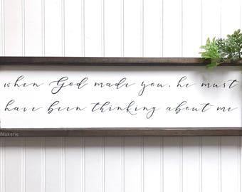 When God Made You | Painted Frame  | Wood Sign | Farmhouse Sign | Wedding | Love | Gift | Valentines | Love Sign