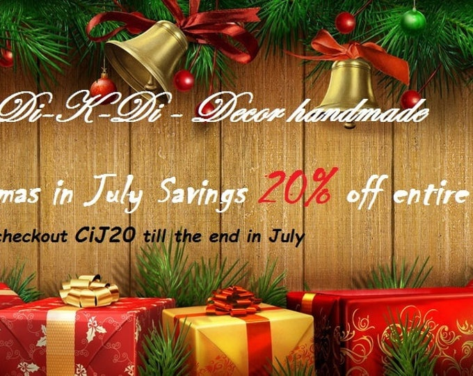 Christmas in July Savings 20% off entire shop Coupon Code NOT FOR SALE