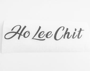 Ho Lee Chit - Black Vinyl Decal