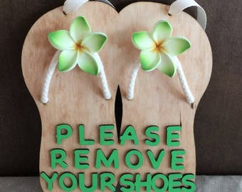 Please Remove Your Shoes, Please Remove Your Shoes Sign, Flip Flop Sign, Flip Flop Wood Sign, Home Decor, Outdoor Decor, Wood Sign
