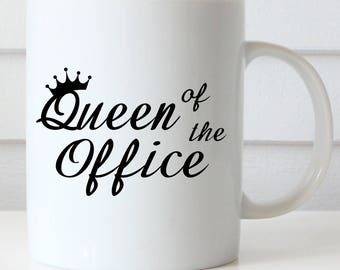 Queen of the Office Coffee Mug, Boss's Day, Funny Coffee Mug, Office Coffee Mug, Administrative Professionals Day Coffee Mug