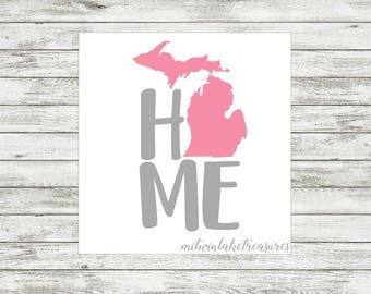 Michigan Home Decal / Custom Color, Size / Car, Yeti, Tumbler, Wall Sticker / Beach, Nautical, Home, Gray, Pink Accessories / Gift Under 5