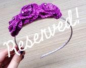 RESERVED for Sam - custom purple fascinator headband, purple roses, crochet headband, purple hairband