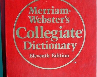 Merriam-Webster's Collegiate Dictionary Eleventh Edition