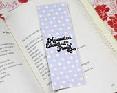 Melanated, Educated & Proud |  Bookmark  |  Cute  | Bookmarks  |  Black Girl Magic |  Book Lover  |  Polka Dots