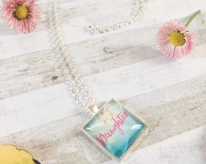 "Custom blossom beauty ""daughter"" necklace"