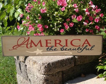 America The Beautiful wood sign, Americana, red white & blue sign, Independence Day, July 4th decor, patriotic,  distressed, rustic sign