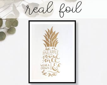 Be Like A Pineapple Print // Real Gold Foil // Minimal // Gold Foil Print // Decor // Modern Office Print // Typography // Fashion Print
