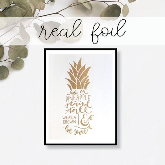 Be Like A Pineapple Print // Real Gold Foil // Minimal // Gold Foil Print // Decor // Modern Office Print // Typography // Fashion Print