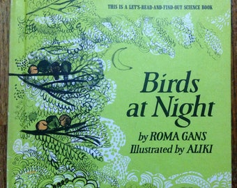 Birds at Night by Roma Gans, Illustrated by Aliki, 1968 Vintage children's book