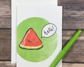 hello card - watermelon card - fruit card - just because card - thinking of you card - cute greeting card - any occasion card - thank you