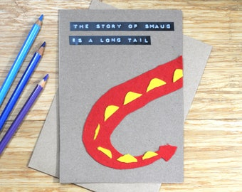 The Hobbit birthday / greeting card   The story of Smaug is a long tale!   Fun pun for Tolkien fans   Handmade felt design   LOTR   Dragon