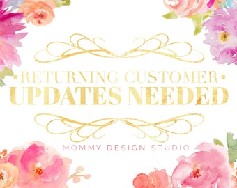 For Previous Mommy Design Studio Customers - Update an Item Previously Purchased - Help - Updates Needed