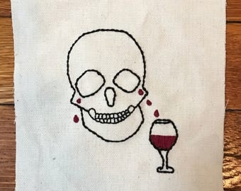 Wine and Cry Skull hand embroidered patch