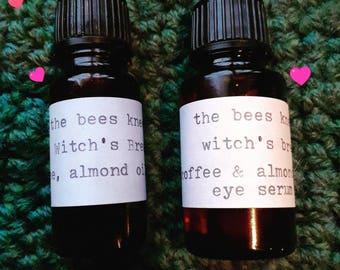 WITCH'S BREW eye serum• Almond oil and Coffee Bean• brighten, de-puff, and tighten