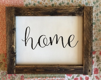Hand Lettered Home Sign- 11x14 Sign- Wooden Farmhouse Sign- Rustic Home Decor Sign