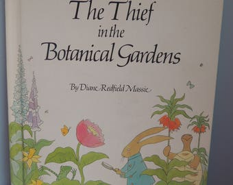 The Thief in the Botanical Gardens Children's book, Copyright 1975 by Diane Redfield Massie, Vintage Children's Book, Kids Garden Book