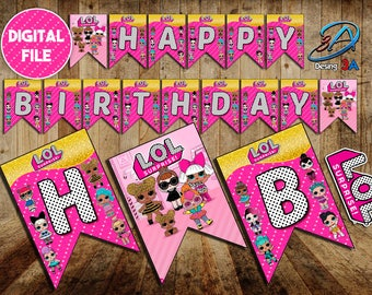 LOL Surprise Banner, Happy Birthday, Lol print, LOL surprise, LOL, lol surprice party, lol surprice doll, lol doll, lol party, lol birthday
