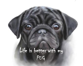 Pug Print - pug print wallart - Life is better with a pug - pug wallart - pug lover - pug gift - personalised dog gift