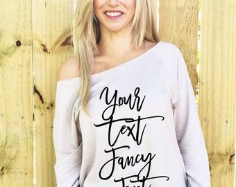 Custom Script Text, Your Text Custom Slouchy Sweatshirt, Slouchy Shirt, Slouchy Sweatshirt, Custom Sweatshirt, Custom Hoodie