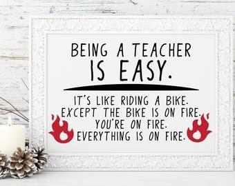 Teacher Gift: Being a teacher is easy PRINT - Funny print for teacher, holiday gift, school gift teacher appreciation Christmas gift, thanks